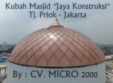 Kubah Masjid Jaya Kontruksi
